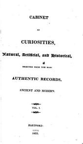 Cabinet of curiosities: natural, artificial, and historical, v. 1