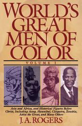 World's Great Men of Color: Volume 1