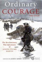 Ordinary Courage: The Revolutionary War Adventures of Joseph Plumb Martin, Edition 3