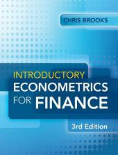 Introductory Econometrics for Finance: Edition 3
