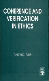 Coherence and Verification in Ethics