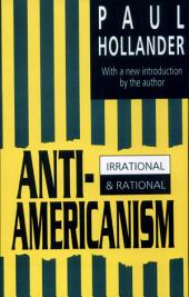 Anti-Americanism: Irrational and Rational