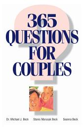 365 Questions For Couples: Edition 2