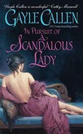 In Pursuit of a Scandalous Lady