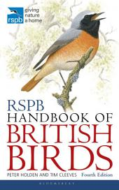 RSPB Handbook of British Birds: Edition 4