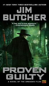 Proven Guilty: A Novel Of the Dresden Files