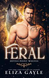 Feral: Devils Point Wolves