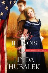 Lilly: Bride of Illinois