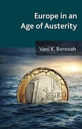 Europe in an Age of Austerity