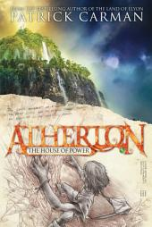 Atherton #1: The House of Power