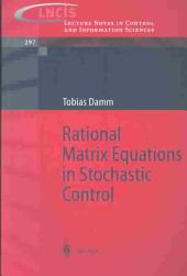 Rational Matrix Equations in Stochastic Control