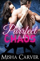 Purrfect Chaos: A BBW Billionaire Panther Shifter Romance