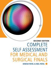 Complete Self Assessment for Medical and Surgical Finals, Second Edition