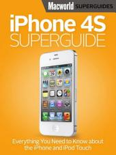 iPhone 4S Superguide (Macworld Superguides)