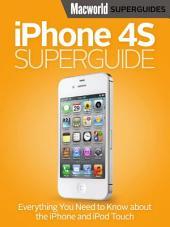iPhone 4S Superguide (Macworld Superguides)