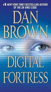 Digital Fortress: A Thriller, Edition 2