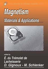Magnetism: Materials and Applications, Volume 2