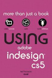 Using Adobe InDesign CS5