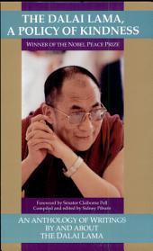 The Dalai Lama: Policy of Kindness