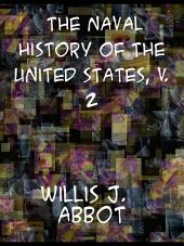 The Naval History of the United States Volume 2