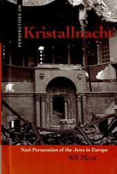 Kristallnacht: Nazi Persecution of the Jews in Europe