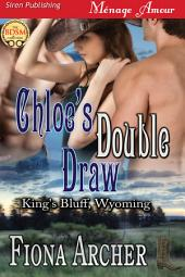 Chloe's Double Draw [King's Bluff, Wyoming]