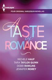 A Taste of Romance: Four Original Harlequin Novellas: The Reaper's Heart\The Good Girl\Any Man of Mine\Secret Agent Seduction