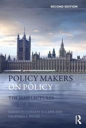 Policy Makers on Policy: The Mais Lectures