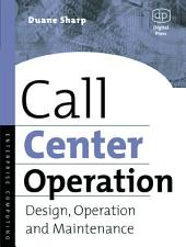 Call Center Operation: Design, Operation, and Maintenance