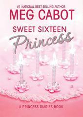 The Princess Diaries, Volume 7 and a Half: Sweet Sixteen Princess