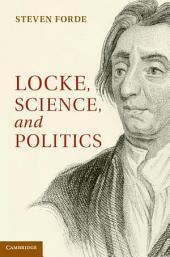 Locke, Science and Politics