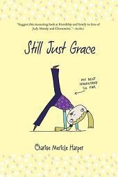 Still Just Grace: Volume 2