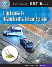 From Locusts to... Automobile Anti-Collision Systems