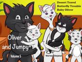 Oliver and Jumpy - the Cat Series, Stories 13-15: Bedtime stories for children in illustrated picture book with short stories for early readers.