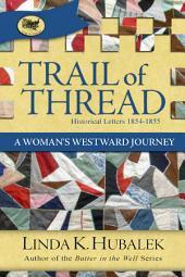 Trail of Thread: A Woman's Westward Journey