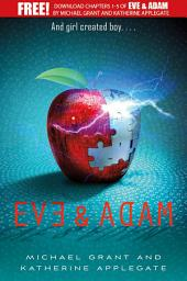 Eve and Adam: Chapters 1-5