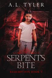 Serpent's Bite: Redemption