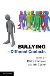 Bullying in Different Contexts