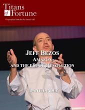 Jeff Bezos: Amazon and the EBook Revolution