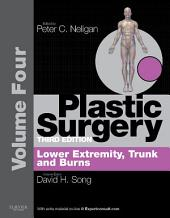 Plastic Surgery E-Book: Volume 4: Trunk and Lower Extremity (Expert Consult - Online)