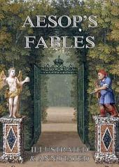 Aesop's Fables (Illustrated & Annotated Edition)