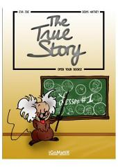 The True Story Color - Lesson #1