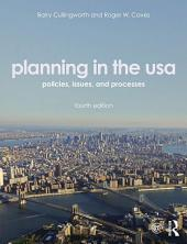 Planning in the USA: Policies, Issues, and Processes, Edition 4