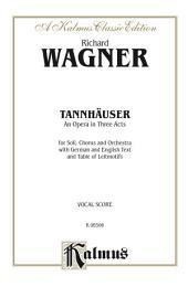 TannhŠuser: Vocal (Opera) Score