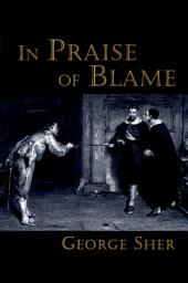 In Praise of Blame