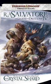 The Crystal Shard: The Legend of Drizzt