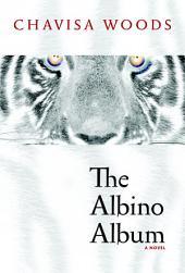 The Albino Album: A Novel