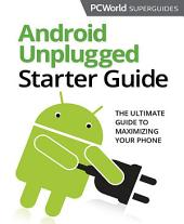 Android Unplugged
