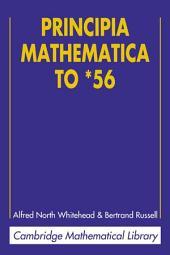 Principia Mathematica to *56: Edition 2