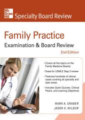Family Practice Examination & Board Review, Second Edition: Edition 2